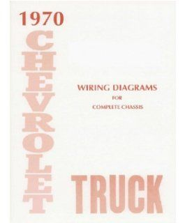 1970 Chevrolet Truck Electrical Wiring Diagrams Schematics Mechanic OEM Book: Automotive