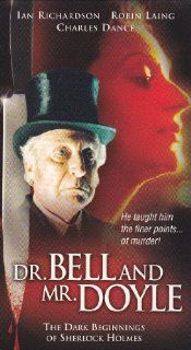 Dr. Bell and Mr. Doyle   The Dark Beginnings of Sherlock Holmes [VHS]: Ian Richardson, Sean Wightman, Robin Laing, Dolly Wells, Charles Dance, Ralph Riach, Aly Bain, Andrew John Tait, Alan Sinclair, Alec Newman, Tamsin Pike, Joel Strachan, John Kenway, Pau