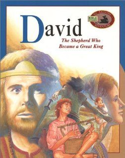 David: The Shepherd Who Became a Great King (Awesome Adventure Bible Stories Ser): Master Books: 9780890513293:  Kids' Books