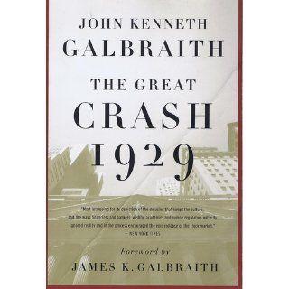 The Great Crash 1929: John Kenneth Galbraith: 9780547248165: Books