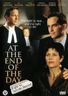At the End of the Day: The Sue Rodriguez Story: Wendy Crewson, Carl Marotte, Patrick Galligan, Walter Learning, Al Waxman, Miko Hughes, Monica Parker, Jesse Collins, Roberta Maxwell, Fiona Reid, Sheldon Larry, CategoryArthouse, CategoryCultFilms, CategoryU