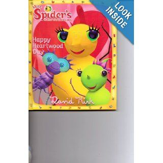 Happy Heartwood Day (Miss Spider's Sunny Patch Friends, #22) David Kirk 9780448450278 Books