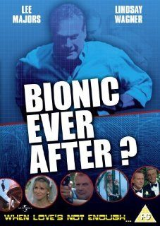 Bionic Ever After?  [Regions 2 & 4]: Lindsay Wagner, Lee Majors, Richard Anderson, Farrah Forke, Martin E. Brooks, Anne Lockhart, Alan Sader, Geordie Johnson, Ivan Sergei, Lee Majors II, Steve Stafford, CategoryCultFilms, CategoryUSA, Bionic Ever After