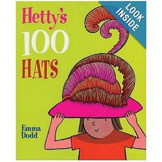 Hetty's 100 Hats: Janet Slingsby: 9781561484560:  Kids' Books