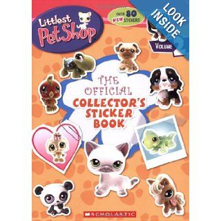 Official Collector's Sticker Book (Littlest Pet Shop): Scholastic Editorial, Inc Scholastic: 9780439897549:  Children's Books