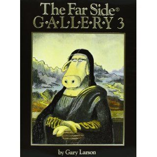 The Far Side Gallery 3 Gary Larson 9780836218312 Books