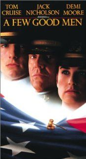 A Few Good Men [VHS] Tom Cruise, Jack Nicholson, Demi Moore, Kevin Bacon, Kiefer Sutherland, Kevin Pollak, James Marshall, J.T. Walsh, Christopher Guest, J.A. Preston, Matt Craven, Wolfgang Bodison, Rob Reiner, Andrew Scheinman, David Brown, Jeffrey Stott