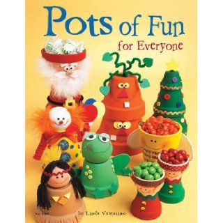 Pots of Fun for Everyone (Design Originals): Linda Valentino: 9781574213034: Books