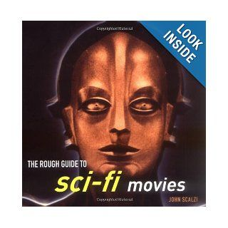 The Rough Guide to Sci Fi Movies 1 (Rough Guide Reference) John Scalzi 9781843535201 Books