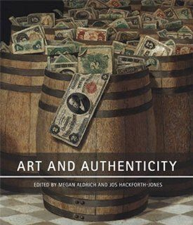Art and Authenticity: Jos Hackforth Jones, with essays by Megan Aldrich, David Bellingham, Jonathan Clancy, Lis Darby, Natasha Degan, Anthony Downey, Sophie von der Golst, Jos Hackforth Jones, Barbara Lasic, Noel Riley, Bernard Vere, Morgan Wesley Megan Al