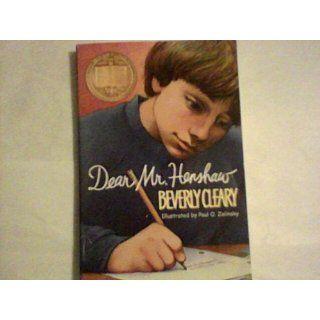 Dear Mr. Henshaw (Avon Camelot Books) Beverly Cleary, Paul O. Zelinsky 9780380709588 Books