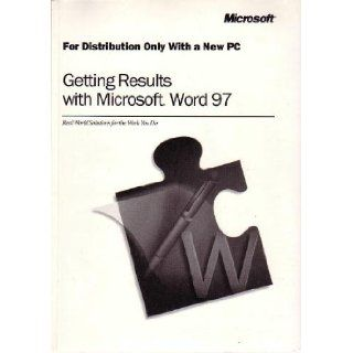 Getting Results with Microsoft Word 97: Microsoft Corporation: Books