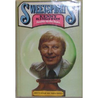 Sweetspirits Kenny Kingston Psychic to the Stars How to Develop Your People Power ( SWEET SPIRITS ) had TV show & clients include Zsa Zsa Gabor, Lucille Ball, Elke Sommer, Marilyn Monroe, Charles Nelson Reilly, Glenn Ford, Sal Mineo, Tallulah Bankhea: