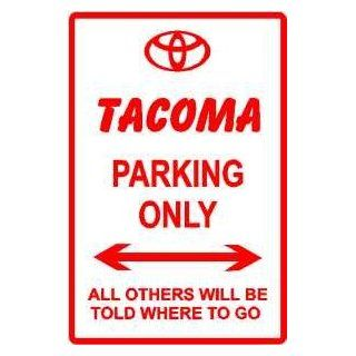 TOYOTA TACOMA PARKING sign street car auto   Yard Signs