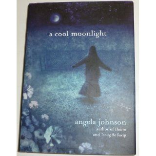 A Cool Moonlight: Angela Johnson, Kamil Vojnar: 9780803728462:  Children's Books
