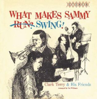 What Makes Sammy Swing: Music
