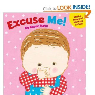 Excuse Me!: Karen Katz: 9780448455822:  Children's Books