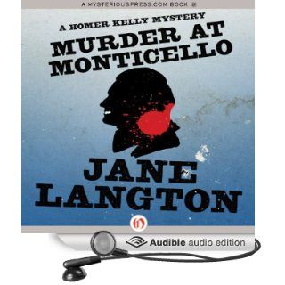 Murder at Monticello: A Homer Kelly Mystery, Book 15 (Audible Audio Edition): Jane Langton, Mark Ashby: Books