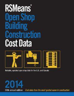 RSMeans Open Shop BCCD 2014 (Means Open Shop Building Construction Cost Data): RSMeans Engineering Department: 9781940238142: Books