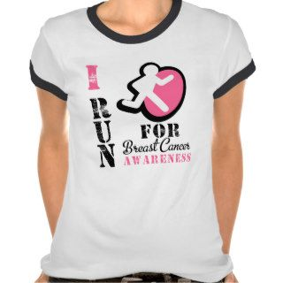 I Run For Breast Cancer Awareness Tee Shirts