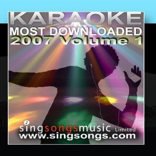 Karaoke Most Downloaded 2007 Volume 1: Music