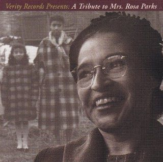 A Tribute to Mrs. Rosa Parks: Music