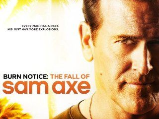 Burn Notice The Fall Of Sam Axe  Instant Video