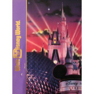 Walt Disney World (Disney's Timeline Spanning Nearly 100 Years) Disney's Kingdom Edition Books