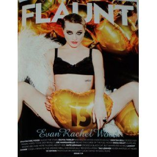 Flaunt Magazine #119 Evan Rachel Wood (topless, near nude) Joe Manganiello Kristen Bell India Eisley Olivia Thirlby Spring Fashion Issue 13th Anniversary Issue 2012: The Flaunt Staff: Books