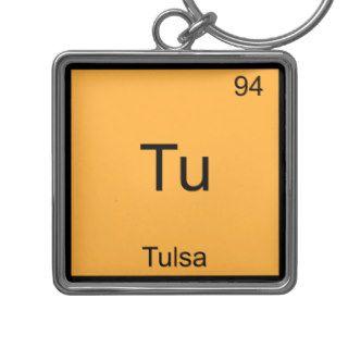 Tu   Tulsa City Chemistry Element Symbol T Shirt Key Chain