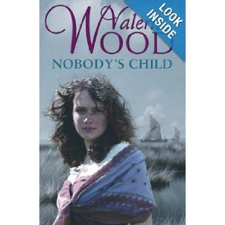 Nobody's Child: Valerie Wood: 9780593053836: Books