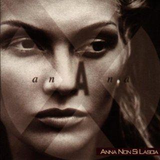 Anna Non Si Lascia: Music
