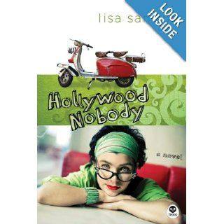 Hollywood Nobody (Hollywood Nobody Series, Book 1): Lisa Samson: 9781600060915: Books