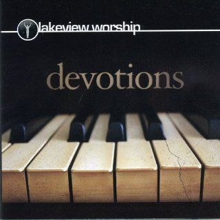 Lakeview Worship   Devotions: Music