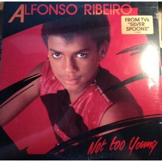 Alfonso Ribeiro Not Too Young Alfonso Ribeiro Music