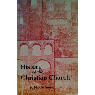The history of the Christian church (The apostolic word): Marvin M Arnold: Books