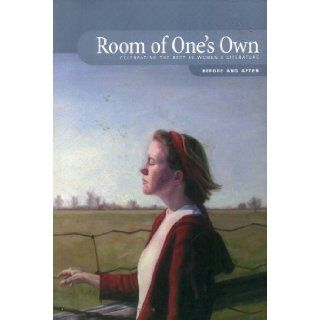 Room of One's Own Celebrating the Best in Women's Literature, Before and After, Volume 263 Winona Baker, Lyse Champagne, Veronica Gaylie, Penelope Harwood, Jennifer D. Munro, Sasha Saint Aubin, Patricia Ann Treat, Bindu Suresh, Annette Schouten