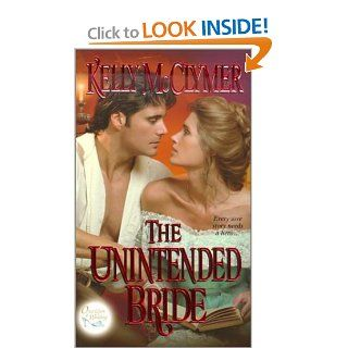The Unintended Bride (Once upon a Wedding) (Ballad Romances): Kelly Mcclymer: 9780821768242: Books