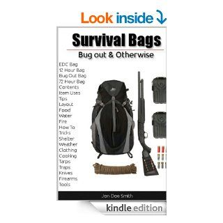 Survival Bags   Bug out & Otherwise eBook Jon Woodward Kindle Store