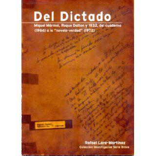 Del Dictado (Investigaciones Serie Breve): Rafael Lara Mart�nez, Ricardo Roque Baldovinos: 9789992350126: Books