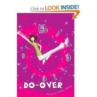 Do Over Christine Hurley Deriso 9780440421191 Books