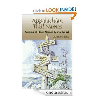 Appalachian Trail Names (Official Guides to the Appalachian Trail) eBook David Lillard Kindle Store