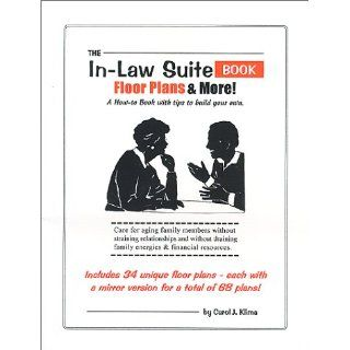The In Law Suite Book: Floor Plans & More: Carol J. Klima: 9780967220727: Books