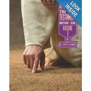 Mastering the New Testament   Part One: Matthew   John (Mastering the NT): Dr. Stephen Swihart: 9781492763529: Books