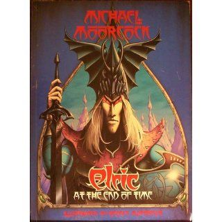 Elric at the End of Time: Michael Moorcock, Rodney Matthews: 9781850280323: Books