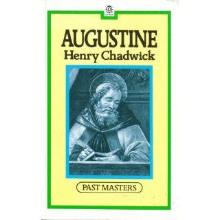 Augustine (Past Masters): Henry Chadwick: 9780192875341: Books
