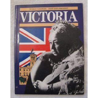 Queen Victoria (World Leaders Past & Present): Deirdre Shearman: 9780245601033:  Kids' Books