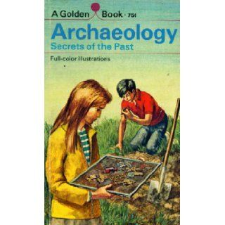 Archaeology; secrets of the past: Eva (Knox) Evans: Books