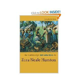 The Cambridge Introduction to Zora Neale Hurston (Cambridge Introductions to Literature) Lovalerie King Books