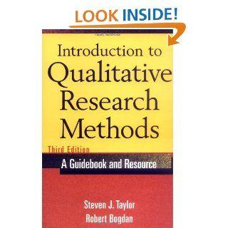 Introduction to Qualitative Research Methods: Steven J. Taylor, Robert Bogdan: 9780471168683: Books